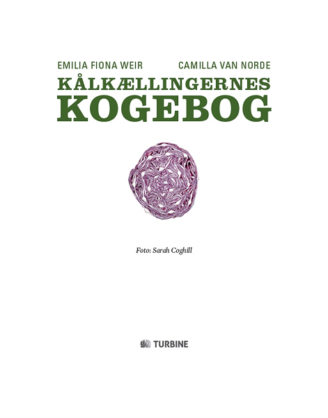 Kålkællingerne Kogebog, Madfotograf, Kål