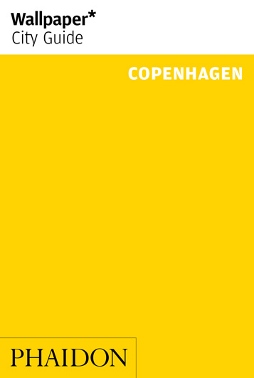 Copenhagen – Wallpaper City Guide